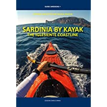 Sardinia By Kayak. The iglesiente coastline (Guide Sardegna)