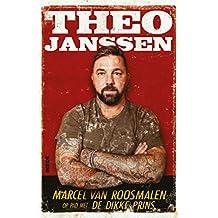 Theo Janssen: Marcel van Roosmalen op pad met De Dikke Prins