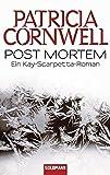 Post Mortem: Kay Scarpettas 1. Fall - Patricia Cornwell