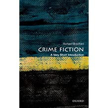 Crime Fiction: A Very Short Introduction (Very Short Introductions)