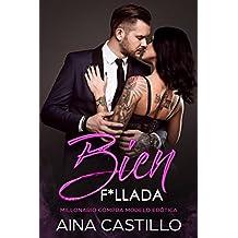 Bien F*llada: Millonario compra Modelo Erótica (Novela de Romance, Erótica y BDSM)