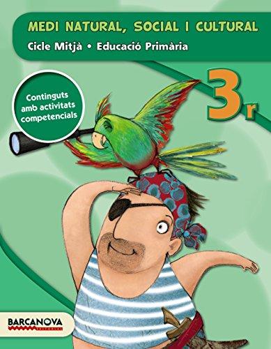 Medi natural, social i cultural 3r CM (ed. 2015) (Materials Educatius - Cicle Mitjà - Coneixement Del Medi Social I Cultural) - 9788448936839