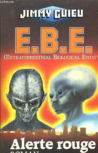 Ebe t1 : alerte rouge (grand format) par Guieu