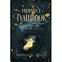 Never Let You Fall: Volume 1 (The Prophecy of Tyalbrook)