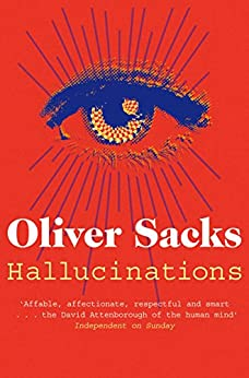 Hallucinations by [Sacks, Oliver]