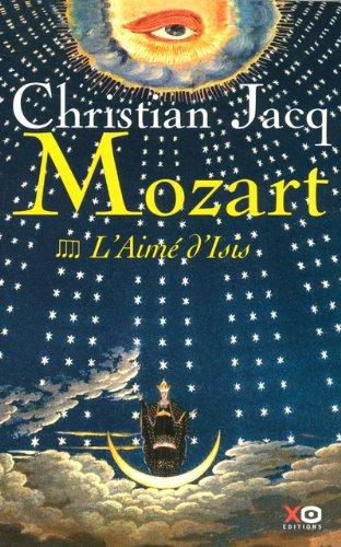Mozart, Tome 4 : L'Aimé d'Isis