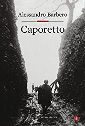 I 10 migliori libri su Caporetto