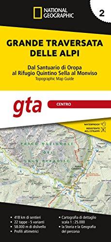 GTA Centro - Grande Traversata delle Alpi 1:25 000 - Volume 2