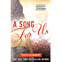 A Song for Us (White Trash Trilogy Book 3)