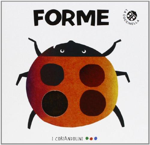 Forme. Ediz. illustrata
