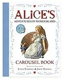Alice's Adventures in Wonderland Carousel Book (The Macmillan Alice)