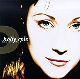 Holly Cole: Dark Dear Heart (Audio CD)