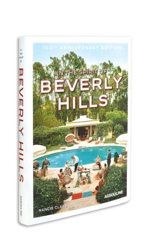 In the Spirit of Beverly Hills. Anniversary Edition (Icons)