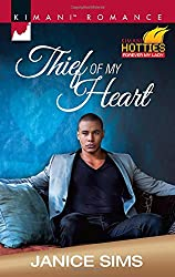 Thief of My Heart : Kimani Hotties: Forever My Lady (Kimani Romance)