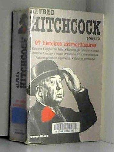 Alfred Hitchcock présente, tome 1 : 97 histoires extraordinaires
