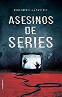 Asesinos de series (Thriller y suspense)