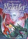 Malenfer, tome 4 : Les terres de magie par O'Donnell
