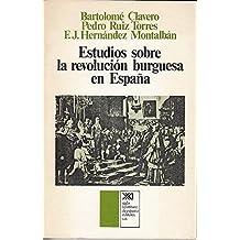 Estudios sobre la revolución burguesa en España (Historia)