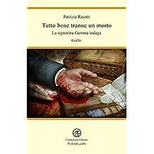 Tutto bene tranne un morto: La signorina Gemma indaga (Profondo giallo) (Italian Edition)