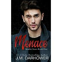 Menace (Scarlet Scars Book 1)