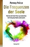 Die Frequenzen der Seele (Amazon.de)