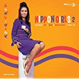 Nippon Girls 2 ~ Japanese Pop Beat & Rock'n'Roll 1965-70