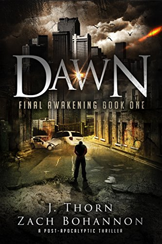 dawn-final-awakening-book-one-a-post-apocalyptic-thriller