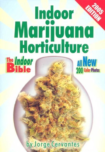 Indoor Marijuana Horticulture: The Indoor Growers Bible: 2003 Edition: The Indoor Growers Bible by Jorge Cervantes (2003-08-02) par Jorge Cervantes