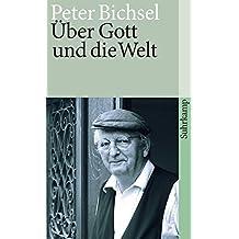 Über Gott und die Welt: Schriften zur Religion (suhrkamp taschenbuch)
