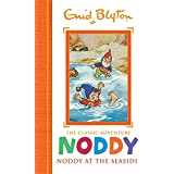 Noddy at the Seaside: Book 7 (Noddy Classic Storybooks)
