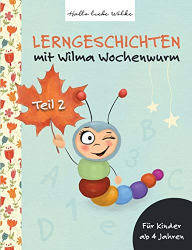 Wilma Wochenwurm: Teil 2 ()