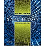 An Introduction to Game Theory by Osborne, Martin J. ( AUTHOR ) Apr-30-2009 Paperback