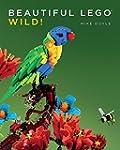 Beautiful LEGO® 3: Wild!