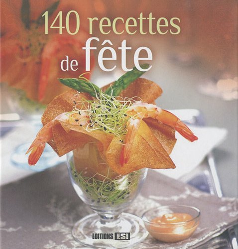 140 recettes de fête