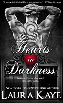 Hearts in Darkness (Hearts in Darkness Duet Book 1) by [Kaye, Laura]