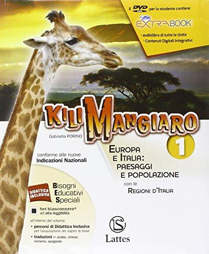 Kilimangiaro. Mi preparo per l'interrogazione-Quaderno INVALSI. Europa e Italia: paesaggi e popolazione. Per le Scuole superiori ROM e Atlante. Con DVD: 1
