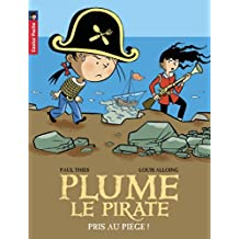 Plume le pirate, Tome 9 : Pris au piège !