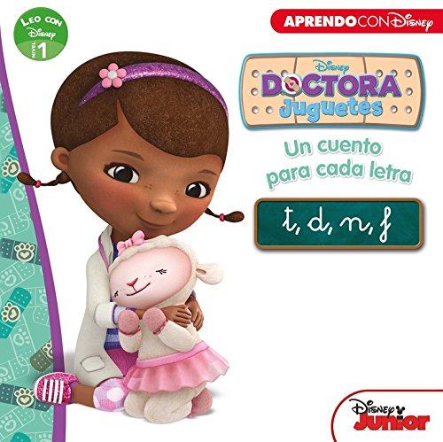 Doctora Juguetes. Un cuento para cada letra : T, D, N, F : leo con Disney nivel 1