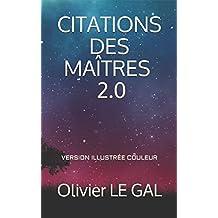 CITATIONS DES MAÎTRES 2.0: VERSION ILLUSTRÉE COULEUR