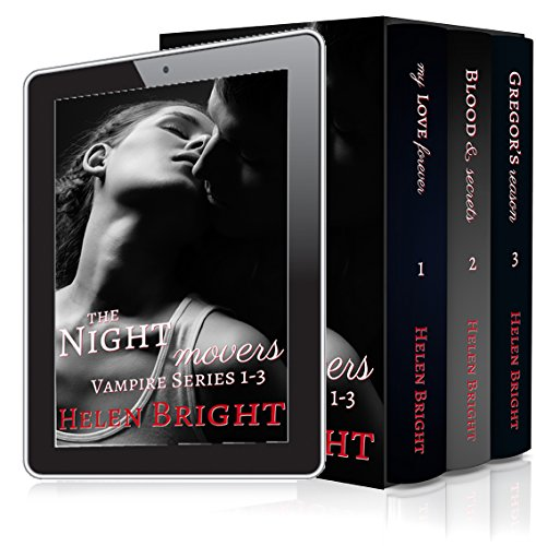 The Night Movers Vampire Series, Books 1-3 by [Bright, Helen]