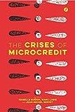 The Crises of Microcredit