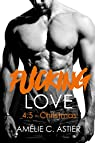 Fucking Love, tome 4.5 : Christmas par Astier