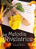 La Melodia Rivelatrice (Armonia - Vol. 2)