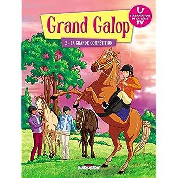 Grand Galop, Tome 2 : La grande compétition