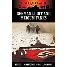 German Light and Medium Tanks (Hitler's War Machine)