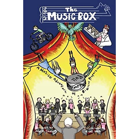 The Music Box: A Musical Adventure of Biblical Proportions: Volume 2