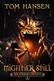 Mightier Still: A LitRPG/GameLit Novella (Enter The louVRe Side Quest) (Becoming Death Book 1) (English Edition)