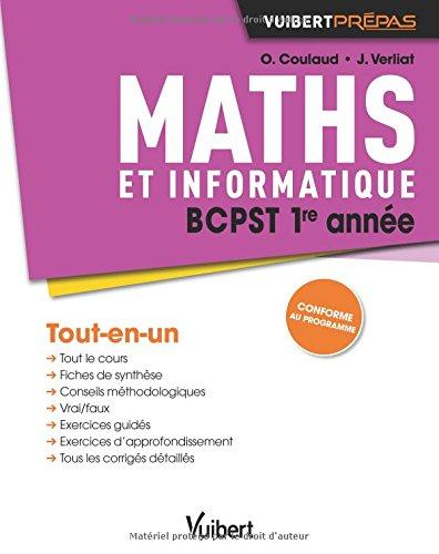 Maths BCPST 1re année - Cours, synthèse et exercices corrigés par Olivier Coulaud