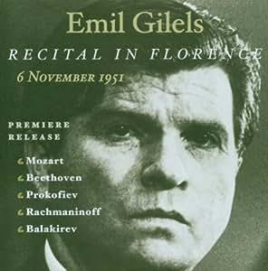 Emil Gilels - the Florence Recital 6 November 1951