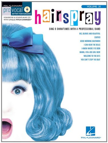 Hairspray [With CD (Audio)] (Pro Vocal Better Than Karaoke, Band 30)
